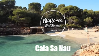 Cala Sa Nau - Mallorca Best Beaches