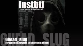 6head_slug - Forgotten not forgiven [i1 ambivalent Remix]