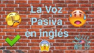 Passive voice: La voz pasiva en inglés