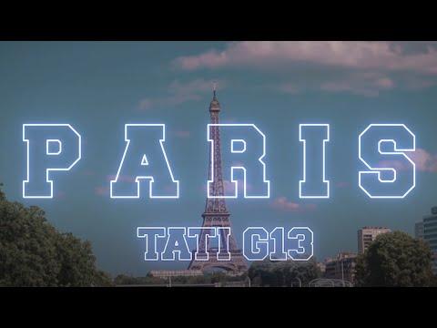 TATI G13 - PARIS (EXCLUSIVE Music Video) thumbnail