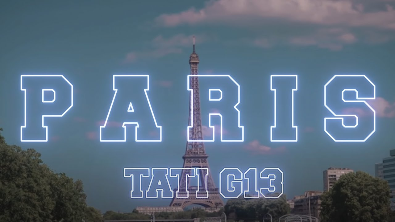 Download TATI G13 - PARIS (Exclusive Music Video)