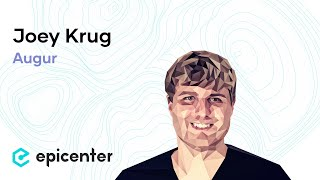 EB143 – Joey Krug: Augur - A Decentralized, Crowdsourced Prediction Market Built On Ethereum