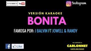 Bonita J Balvin Ft Jowell y Randy Karaoke.mp3