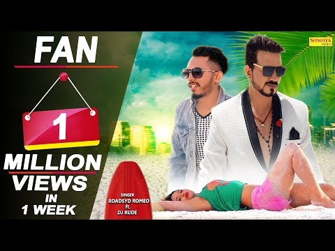 Fan | RoadSyd Romeo | Sneha | DJ Rude | Hitesh | Latest Haryanvi Songs | New Haryanvi Song 2018