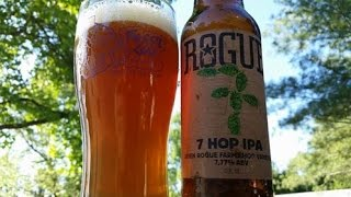 Drinkin' With The Beer Whisperer: Rogue 7 Hop IPA