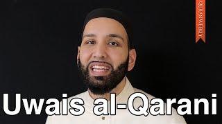 His Dua Was Always Accepted (Uwais al-Qarani) - The Superstars