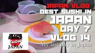 JAPAN VLOG: Best Sushi In Japan Day 7 (VLOG 14)