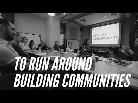 To Run Around Building Communities