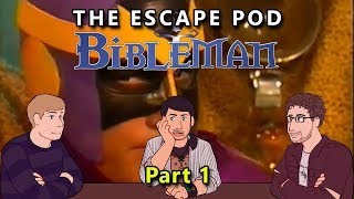 Bibleman Retrospective: Part 1 - Six Lies of Fibbler/Silencing Gossip Queen - The Escape Pod