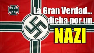 Gambar cover La gran verdad... dicha por un Nazi