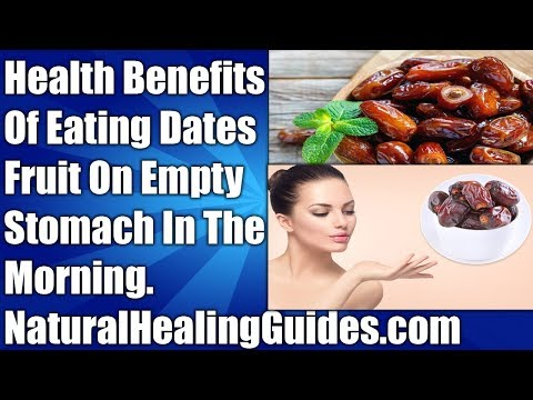 HEALTH BENEFITS OF EATING DATES FRUITS ON EMPTY STOMACH EVERY MORNING, SIDE EFFECTS PURE LIVING TIPS