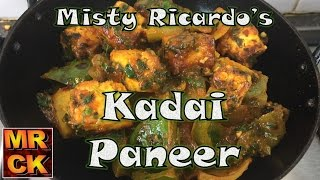 Kadai Paneer (Traditional Style) from Misty Ricardo's Curry Kitchen - with Voiceover
