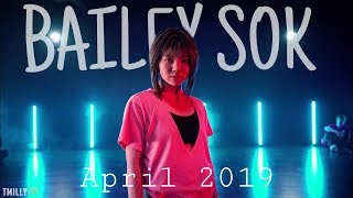 DANCE COMPILATION APRIL 2019 / Bailey Sok