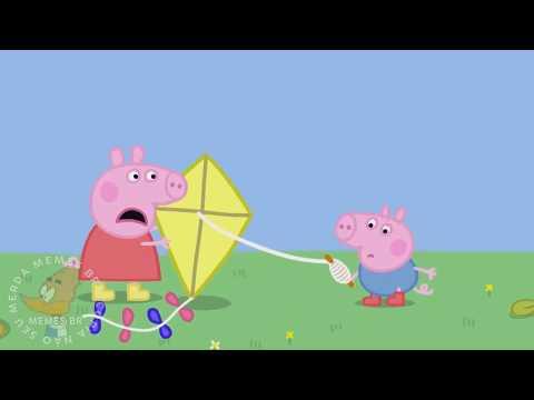 PEPPA PIG SOLTANDO PIPA  VERSÃO MEMES