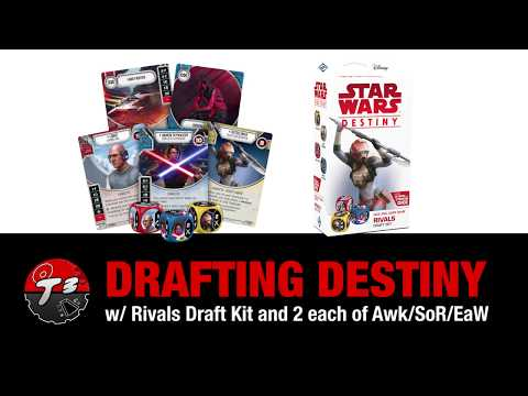 Star Wars Destiny: Draft Strategy with Rivals - Awk/SoR/EaW Sets