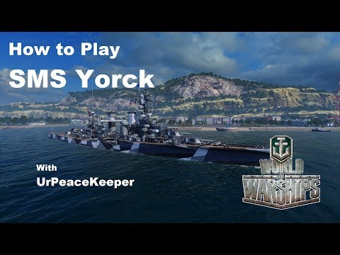 How To Play The SMS Yorck In World Of Warships