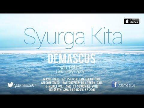 Demascus - Syurga Kita (Lyric Video)