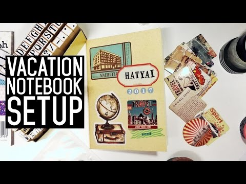 ✈ Vacation Notebook Setup ✈ HATYAI