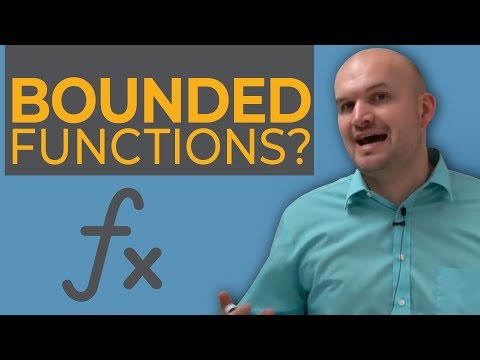 Tutorial   What are bounded functions and how do you determine the boundness