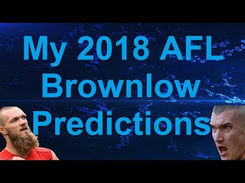 My 2018 Brownlow Medal Predictions!!! Dustin Martin, Tom Mitchell, Max Gawn & More!!!!