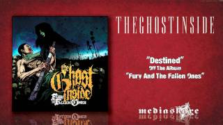 """The Ghost Inside """"Destined"""""""
