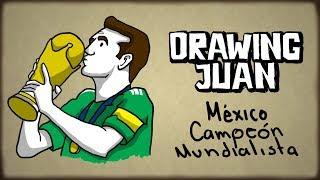 SI MÉXICO ES CAMPEÓN DEL MUNDO |DRAWING JUAN