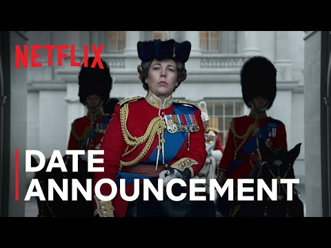 The Crown Season 4   Date Announcement   Netflix