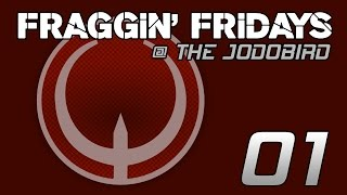 FRAGGIN' FRIDAYS 01 | Quake Live