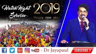 Watch Night Service - Live   Calvary Church - Chennai   Dr Jayapaul   31-12-2018