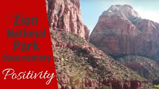 Zion National Park Documentary - A Place for Sanctuary