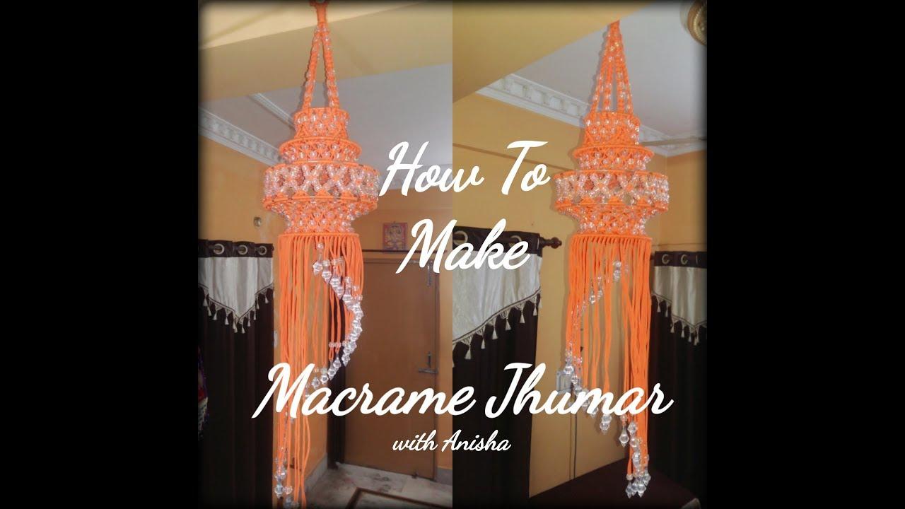 How To Make Macrame Jhumar Youtube