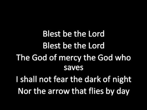 Blest be the Lord (with lyrics)