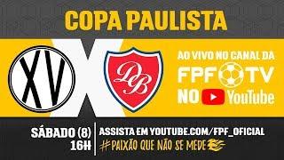 XV de Piracicaba 1 x 0 Desportivo Brasil - Copa Paulista 2018
