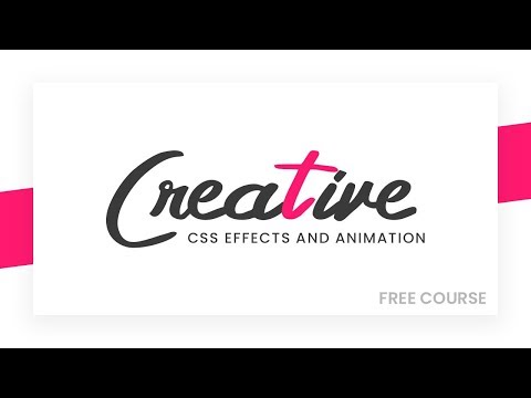 Creative CSS Effects and Animation Tutorial | Free Course thumbnail