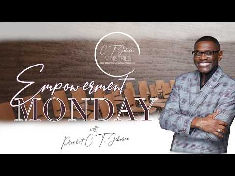 """Empowerment Monday w/ Prophet CT Johnson: """"Psalm 119, pt.7- """"The Lord's Way"""""""