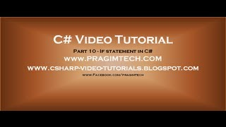 Part 10 - C# Tutorial - If statement in C#