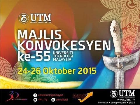 Majlis Konvokesyen ke-55 Universiti Teknologi Malaysia (Sesi 4)(26/10/2015)