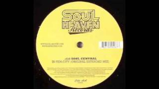Soul Central - In-Ten-City (Original Extended Mix) [Soul Heaven, 2006]