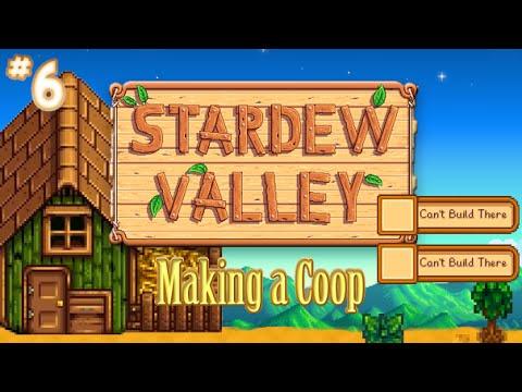 """Making a Coop"" - Stardew Valley - #6"