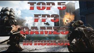 Top 5 FPS Games in Roblox