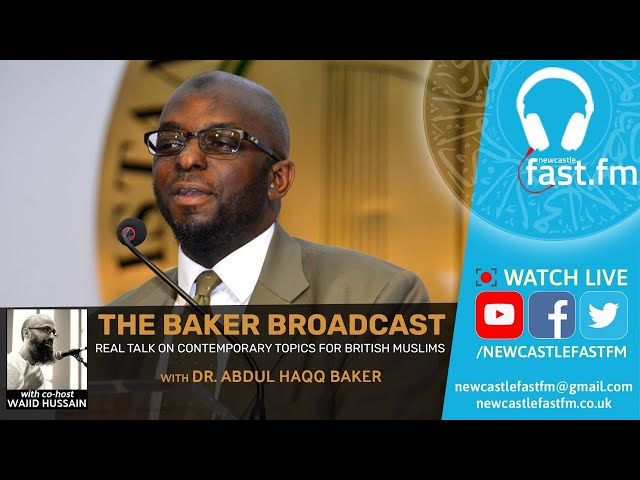 George Floyd; 10 months on || Baker Broadcast | Dr Abdul Haqq Baker & Wajid Hussain