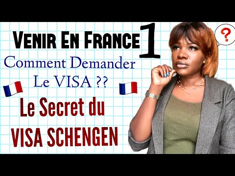 Venir En France 🇫🇷 #1: Secret de l'Obtention du Visa Schengen 2020 🤳🏾😱😳🥵😎🧐
