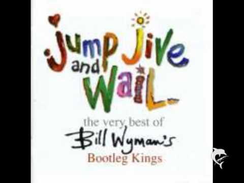 Bill Whyman´s Bootleg Kings   Tear It Up