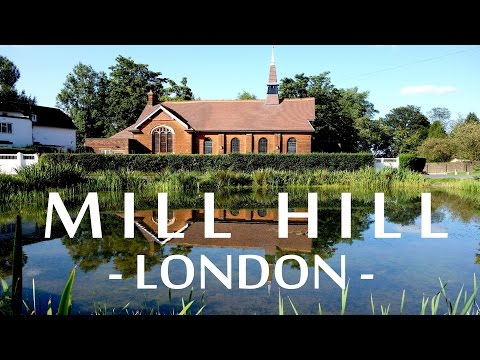 Mill Hill London: driving & walking tour