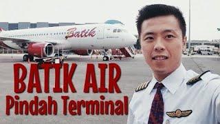 Batik Air Mau Pindah - Yang Mau Terbang Jangan Salah Terminal
