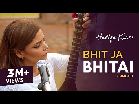 Hadiqa Kiani - Bhit Ja Bhitai (Sindhi)