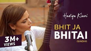 Hadiqa Kiani | Bhit Ja Bhitai | WAJD | The Sindhi Chapter | Official Music Video