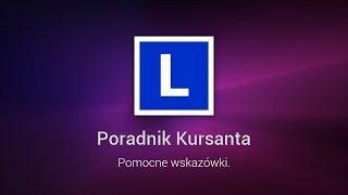 Poradnik Kursanta - 7 błędów, których lepiej nie popełnić podczas egzaminu na prawo jazdy.