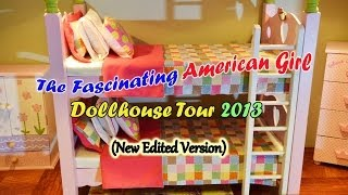 The Fascinating American Girl Dollhouse Tour (edited Version)