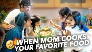 When Mom Cooks Favorite Food (We Get Lit!) | Ranz and Niana
